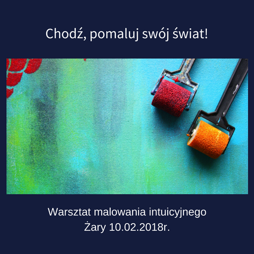 malowanie intuicyjne żary